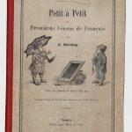 """Учебная книга А. Хердинга """"Мало-помалу. Первые уроки французского языка"""", принадлежавшая великим княжнам Татьяне и Марии. 1906"""