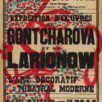 "Михаил Ларионов ""Афиша выставки в галерее Sauvage ""Exposition d'oeuvres de Gontcharove et Larionow ""L'Art decoratif Theatral moderne"" 1918"